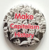 Make Capitalism History - Button