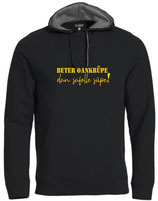 Beter oankrupe hoodie