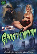 Ghost Canyon Issue #2: 99 Bullets Still Ain't Enough!