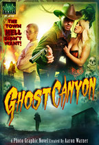Ghost Canyon Issue #1: The Town Hell Didn't Want!