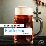 "Andreas Schröfl ""Pfaffensud"""