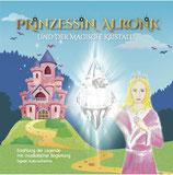 """NEW! CD + BUCH """"Prinzessin Alronk und der magische Kristall"""""""