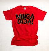 Minga Oida Shirt