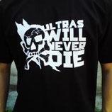 Ultras Never Die Shirt