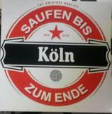 150 Köln Saufen bis zum Ende Aufkleber
