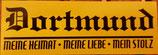 150 Dortmund Meine Heimat Meine Liebe Mein Stolz Aufkleber länglich