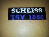 Scheiss 1860 München Blau