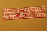 150 Köln in deiner Stadt (überklebt)Aufkleber