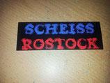Scheiss Rostock