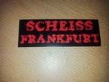 Scheiss Frankfurt