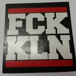 150 Fuck Köln Aufkleber