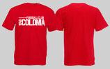 Fussballclub Colonia Shirt Rot