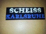 Scheiss Karlsruhe