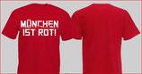 München ist rot Shirt