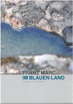 Auf den Spuren von Franz Marc im Blauen Land