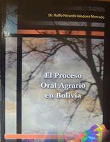 El Proceso Oral Agrario en Bolivia