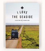 I love the seaside- Travelguide