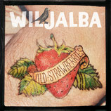 CD ✶ Wiljalba ✶ Wild Strawberries ✶ EP