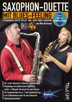 Saxophon-Duette mit Blues-Feeling  - für Alt- und/oder Tenor-Saxophon(von Milo Herrmann / Tunesday-Bestellnummer: TUN20)
