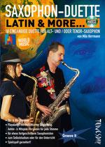 Saxophon-Duette - Latin & more -  für Alt- und/oder Tenor-Saxophon (von Milo Herrmann / Tunesday-Bestellnummer: TUN16)