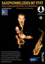 Saxophonmelodien mit Pfiff - für Alt-Saxophon (von Milo Herrmann /Tunesday-Bestellnummer: TUN23-A)