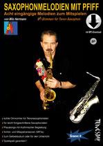 Saxophonmelodien mit Pfiff - für Tenor-Saxophon (von Milo Herrmann /Tunesday-Bestellnummer: TUN23-T)