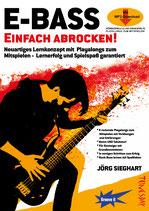 E-Bass Einfach Abrocken! (von Jörg Sieghart / Tunesday-Bestellnummer: TUN03)