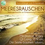 Meeresrauschen - Naturklänge zur Entspannung & Wellness (Tunesdy-Bestellnummer: SN01)