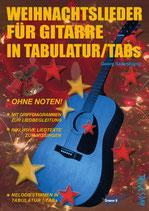Weihnachtslieder für Gitarre in Tabulatur/TABs (von Georg Saitenklang / Tunesday-Bestellnummer: TUN41)