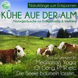 Kühe auf der Alm - Naturklänge zur Entspannung & Wellness (Tunesdy-Bestellnummer: SN02)