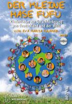 Der kleine Hase Fufu - Kinderliede zur Sprachförderung aus Deutschland und der Welt (von Eva Maria Kramer / Tunesday-Bestellnummer: TUN13)