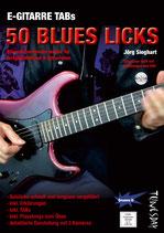 E-Gitarre TABs - 50 Blues Licks (von Jörg Sieghart / Tunesday Bestellnummer TUN27+)