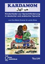 Kardamom - Kinderlieder zur Sprachförderung in deutscher und arabischer Sprache (von Eva Maria Kramer & Lamis Sires / Tunesday-Bestellnummer: TUN33)