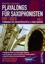 Playalongs für Saxophonisten - Vol.1 Pop/Rock (von Martin Häne & Jörg Sieghart / Tunesday-Bestellnummer: TUN11)