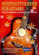 Weihnachtslieder für Gitarre (Tunesday-Bestellnummer: TUN30)