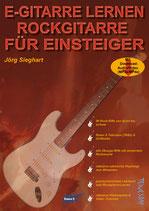 E-Gitarre lernen - Rockgitarre für Einsteiger (von Jörg Sieghart / Tunesday Bestellnummer: TUN35)