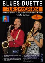 Blues-Duette für Saxophon - für Alt- und/oder Tenor-Saxophon (von Milo-Herrmann / Tunesday-Bestellnummer: TUN31)