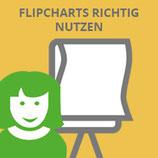 FlipCharts richtig nutzen (09.05.)