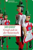 Griaß eich in der Steiermark - für Entdecker und Genießer