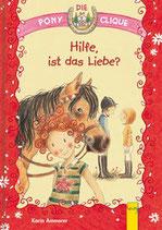 Die Pony Clique - Hilfe, ist das Liebe