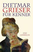 Dietmar Grieser für Kenner