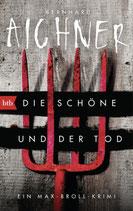 Die Schöne und der Tod - Broll Bd.1