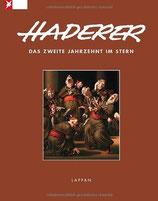 Haderer - Das zweite Jahrzehnt im Stern