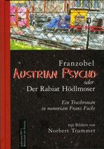 Austrian Psycho oder der Rabiat Hödlmoser