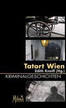 Tatort Wien - Kriminalgeschichten