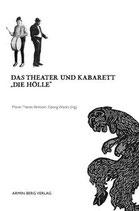 """Das Theater und Kabarett """"Die Hölle"""""""