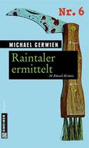 Raintaler ermittelt - Rätselkrimis