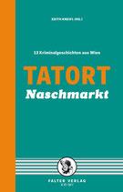 Tatort Naschmarkt - Kriminalgeschichten