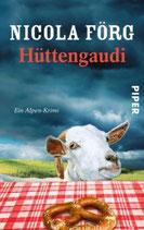 Hüttengaudi - Irmi Mangold Band 3