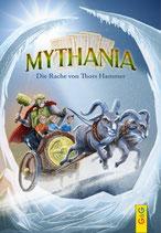Mythania - Band 2 - Die Rache von Thors Hammer